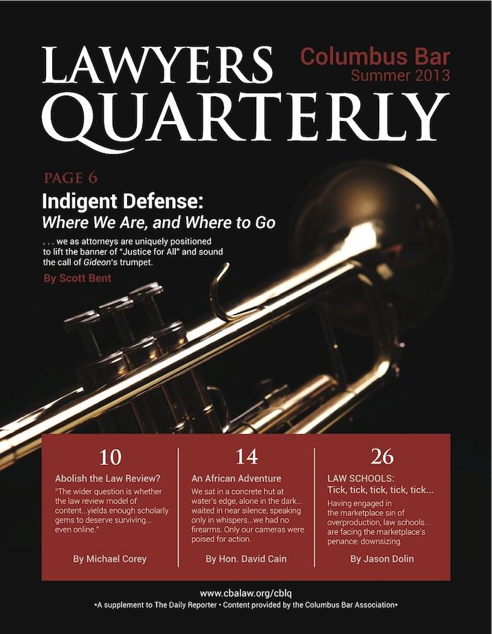 Columbus Bar Lawyers Quarterly (2013 - Summer)